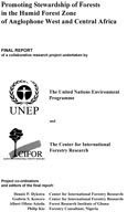 Promoting stewardship of forests in the humid forest zone of Anglophone West and Central Africa: Final Report of a collaborative research project undertaken by the UNEP and CIFOR