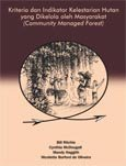 Kriteria dan indikator kelestarian hutan yang dikelola oleh masyarakat (community managed forest)