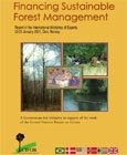 Financing sustainable forest management: report of the International Workshop of Experts, 22-25 January 2001, Oslo, Norway