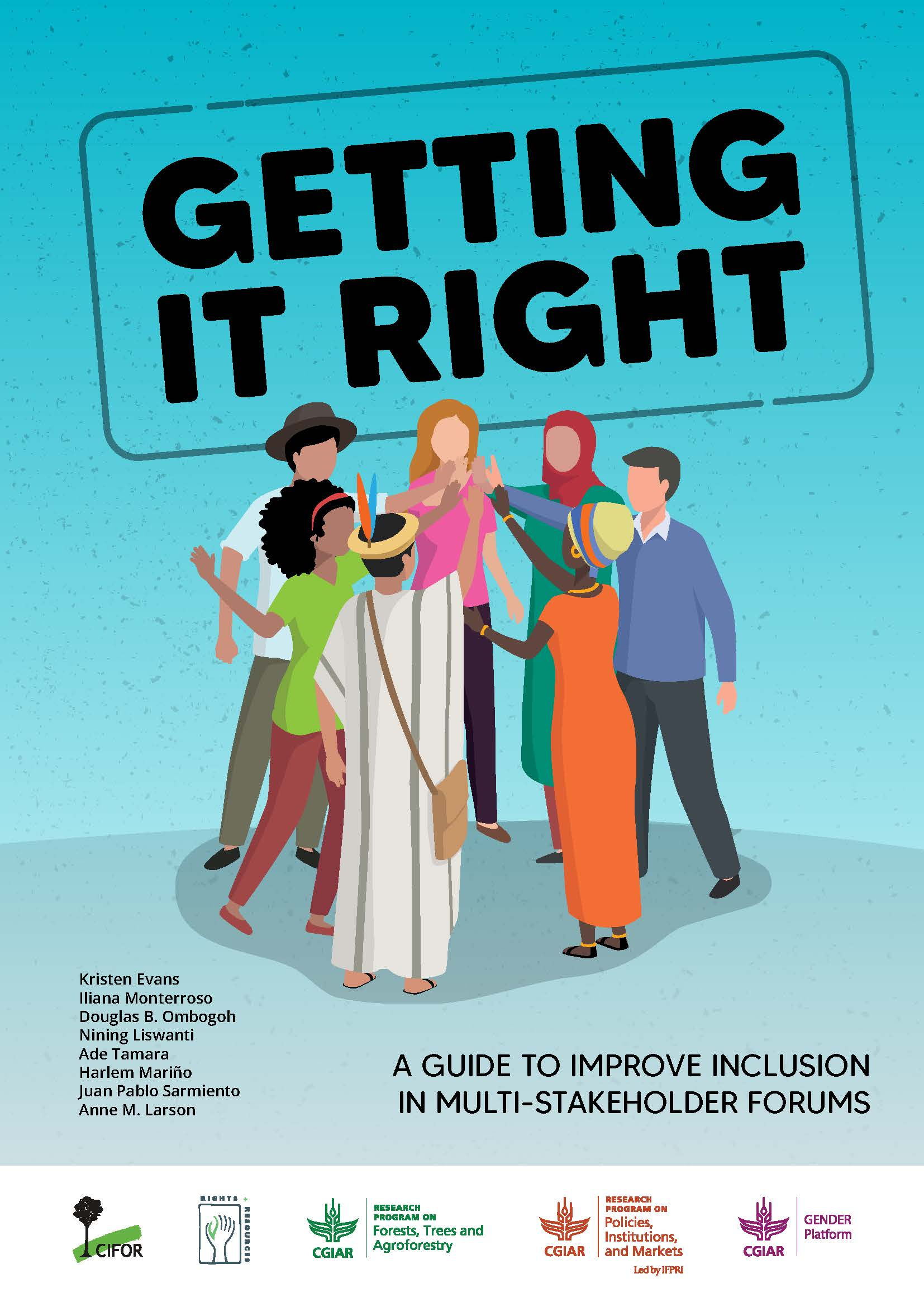 Getting it right, a guide to improve inclusion in multistakeholder forums