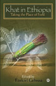 Khat and livelihood dynamics in the harer higlands of Ethiopia: Significance and challenges