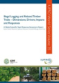 Global Governance Approaches to Addressing Illegal Logging: Uptake and Lessons Learnt
