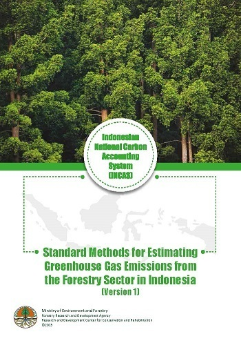 Standard Methods for Estimating Greenhouse Gas Emissions from the Forestry Sector in Indonesia (Version 1)