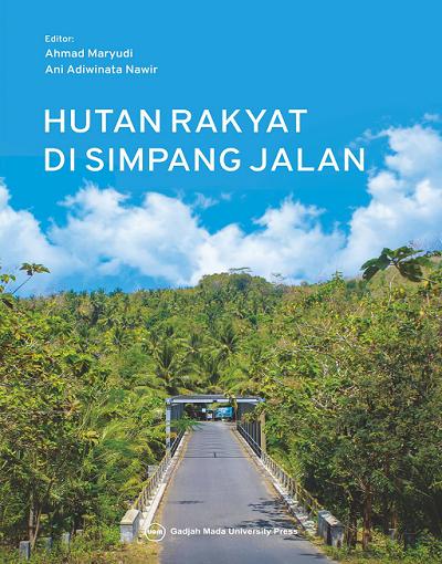 Hutan Rakyat di Simpang Jalan
