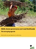 REDD, forest governance and rural livelihoods: the emerging agenda