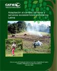 Adaptaci�n al cambio clim�tico y servicios ecosist�micos en Am�rica Latina
