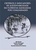 Criteres et indicateurs de durabilite dans les paysages forestiers geres par les communautes: guide introductif