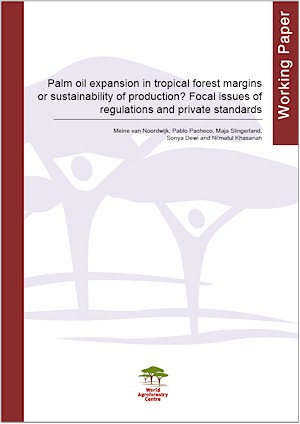 Palm oil expansion in tropical forest margins or sustainability of production? Focal issues of regulations and private standards