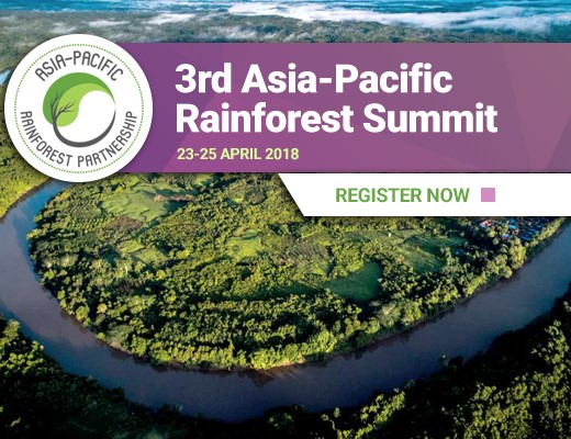 Register now for the 2018 Asia-Pacific Rainforest Summit