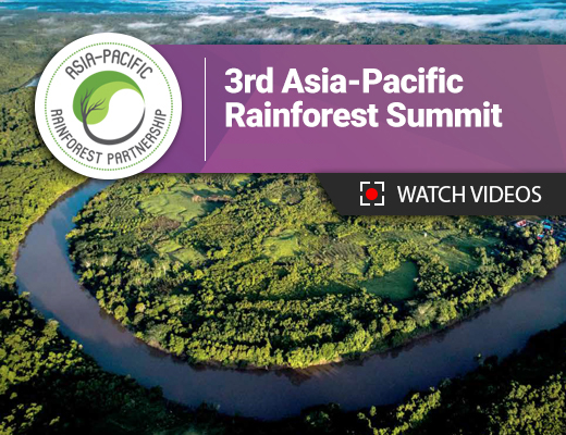 Watch videos of Day 1 from the 3rd Asia-Pacific Rainforest Summit