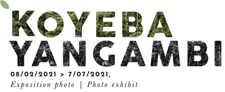 koyeba yangambi exposition photo - photo exhibit 08-02-2021 07-07-2021